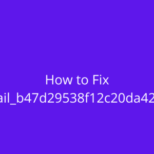 How To Fix [pii_email_b47d29538f12c20da426]